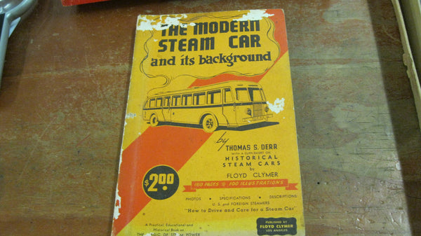 The Modern Steam Car And Its Background .