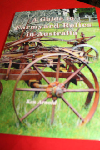 New Release - A Guide to Farmyard Relics in Australia