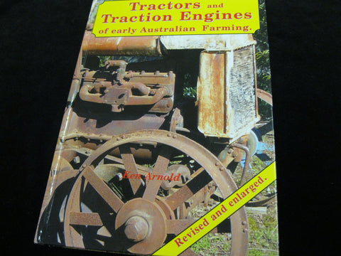 "Revised Edition of "" Tractors and Traction Engines "" Ken Arnold"