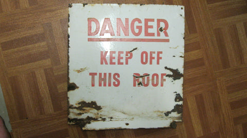 Vintage Enamel Danger Sign.