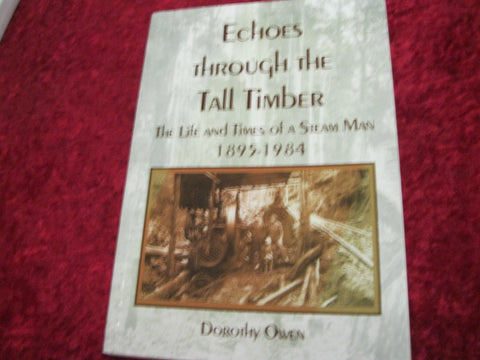 Echoes Through The Tall Timber - Dorothy Owen