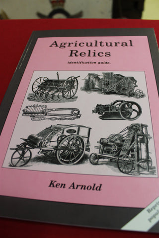Agricultural Relics by Ken Arnold