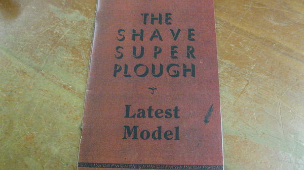 The Shave Super Plough Catalogue .