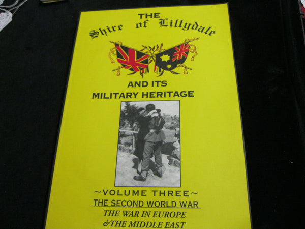 Vol Three - Lillydale and its Military Heritage
