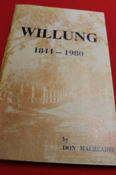 Willung 1844 - 1980 by Don Macreadie