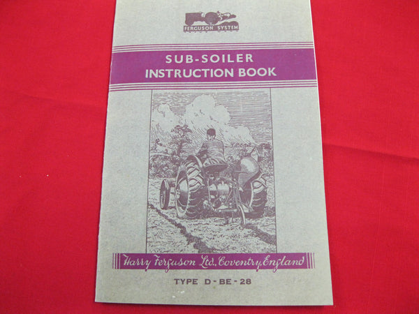 Ferguson Sub-Soiler Instruction Book