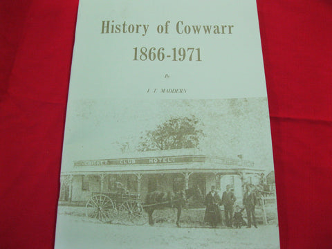 The History of Cowwarr 1866-1971