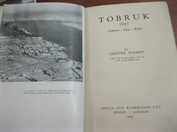 Tobruk 1941 by Chester Wilmot , 1945 Edition.