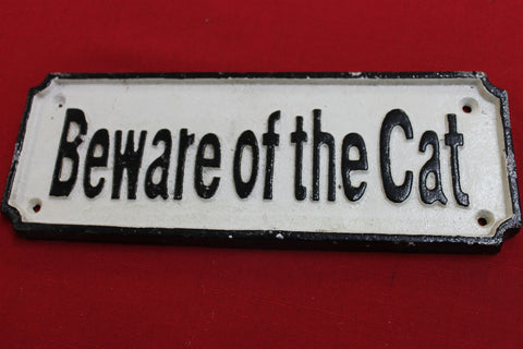 Beware of the Cat Cast Iron Sign