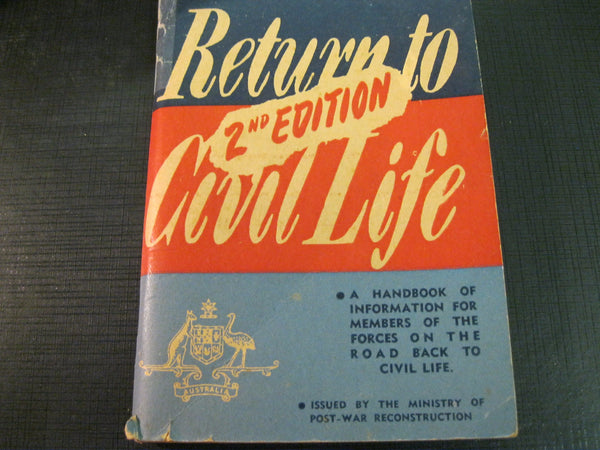 "2nd Edition of "" Return to Civil Life """