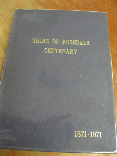 Shire of Rosedale Centenary