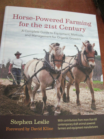 Horse - Powered Farming for the 21st Century .