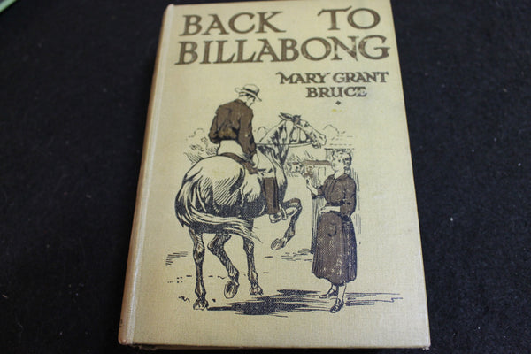 1921 - 1st Ed Back to Billabong by Mary Grant Bruce