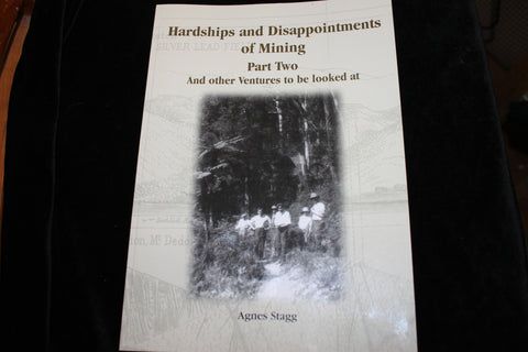 Hardships and Disappointments of Mining - Agnes Stagg