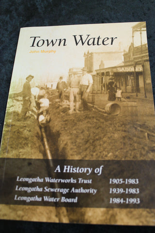 Town Water - History of Leongatha Waterworks