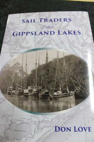 Sail Traders of the Gippsland Lakes by Don Love