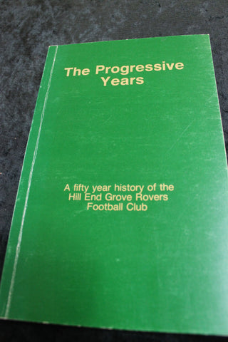 The Progressive Years , Hill End Grove Football Club