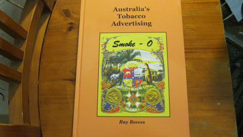 Smoke - O , Australia's Tobacco Advertising.