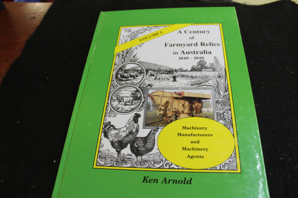 Volume 5 of Farmyard Relics by Ken Arnold