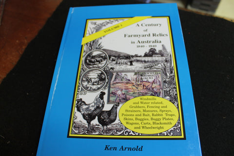 Volume 1 of Farmyard Relics by Ken Arnold