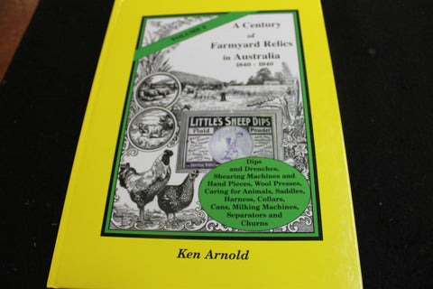 Farmyard Relics by Ken Arnold - Volume 2