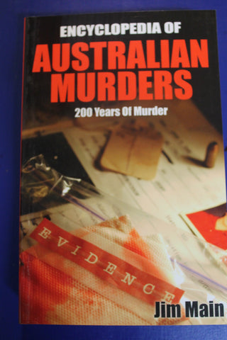 Encyclopedia of Australian Murders - Jim Main
