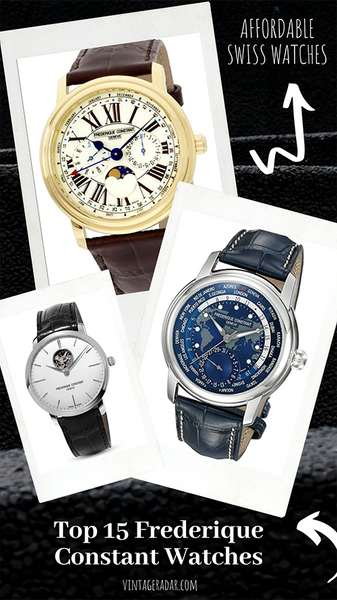 Top 15 Best Frederique Constant Watches | Affordable Swiss Watches