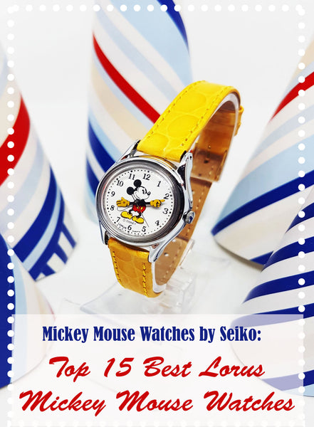 Top 15 Best Lorus Mickey Mouse Watches | Mickey Mouse Watches by Seiko