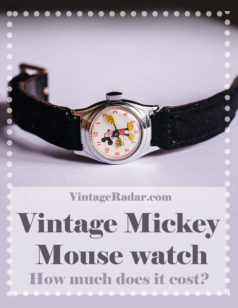 Antique and Vintage Mickey Mouse Watch Value | How much does it cost?