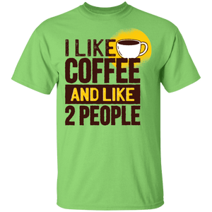 I Like Coffee and Two People T-Shirt