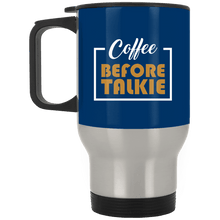 Load image into Gallery viewer, Coffee B4 Talk Travel Mug