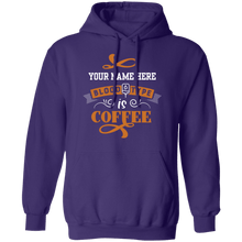 Load image into Gallery viewer, Your Name Blood Type is Coffee Hoodie