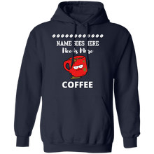 Load image into Gallery viewer, You Need More Coffee Hoodie