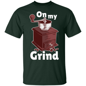 On My Grind T-Shirt