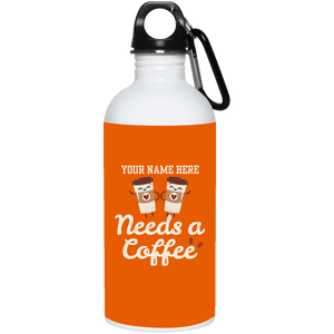 Need Coffee Stainless Steel Water Bottle