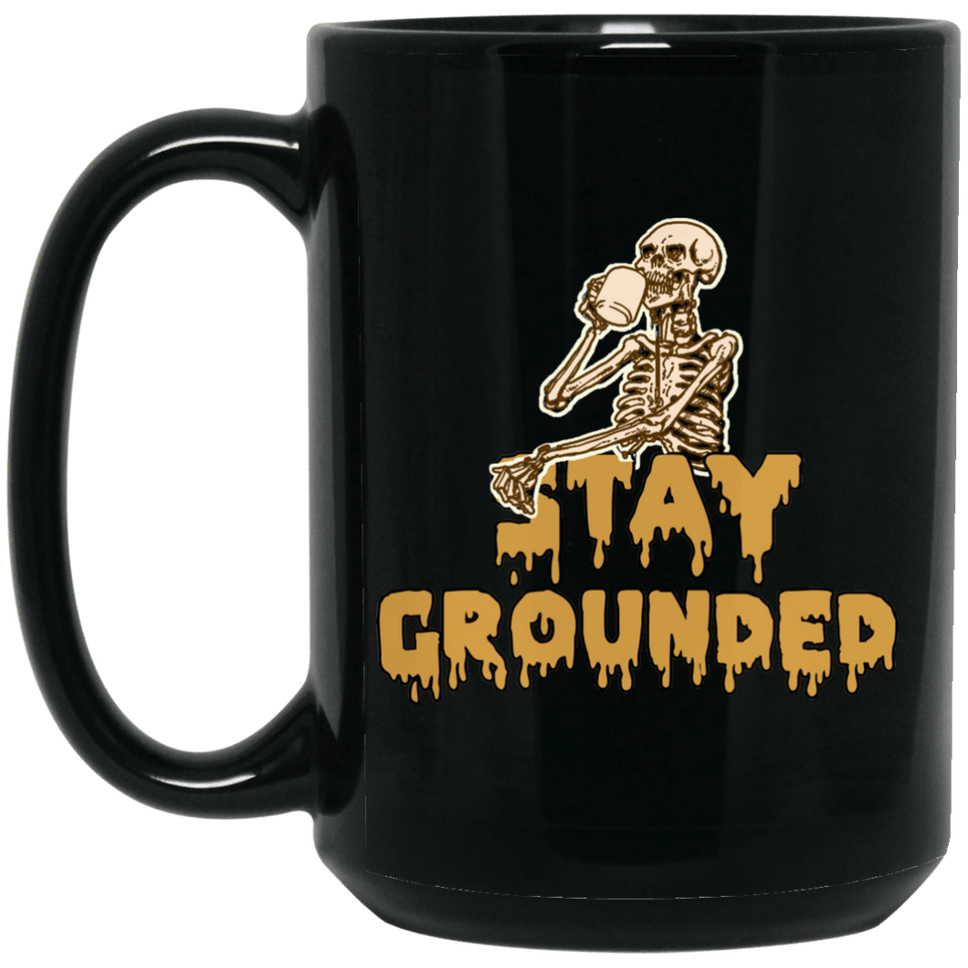 Stay Grounded Cup