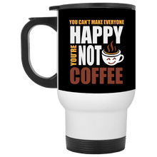 Load image into Gallery viewer, You Cant Make Everyone Happy Travel Mug