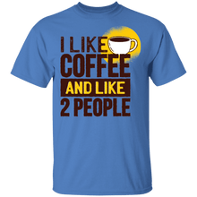 Load image into Gallery viewer, I Like Coffee and Two People T-Shirt