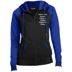 Don't Have Enough Coffee Zip Up Hooded Jacket