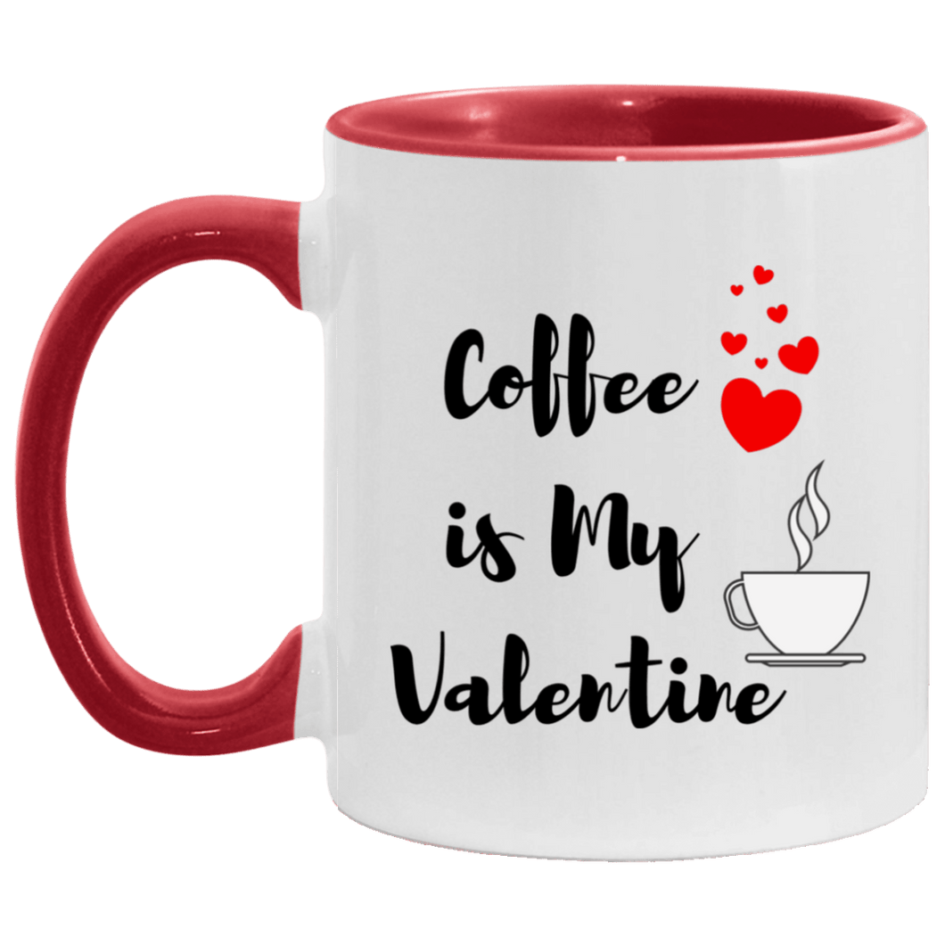 Coffee is My Valentine Mug