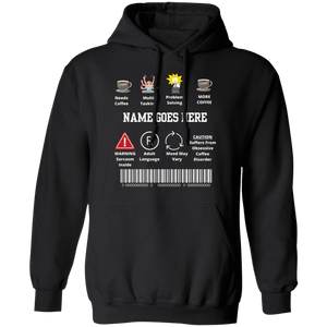 Warning Name Needs Coffee Hoodie