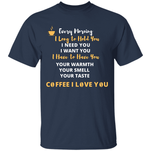 Every Morning I Long To Hold You Shirt