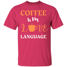 Load image into Gallery viewer, Coffee Love Language Shirt