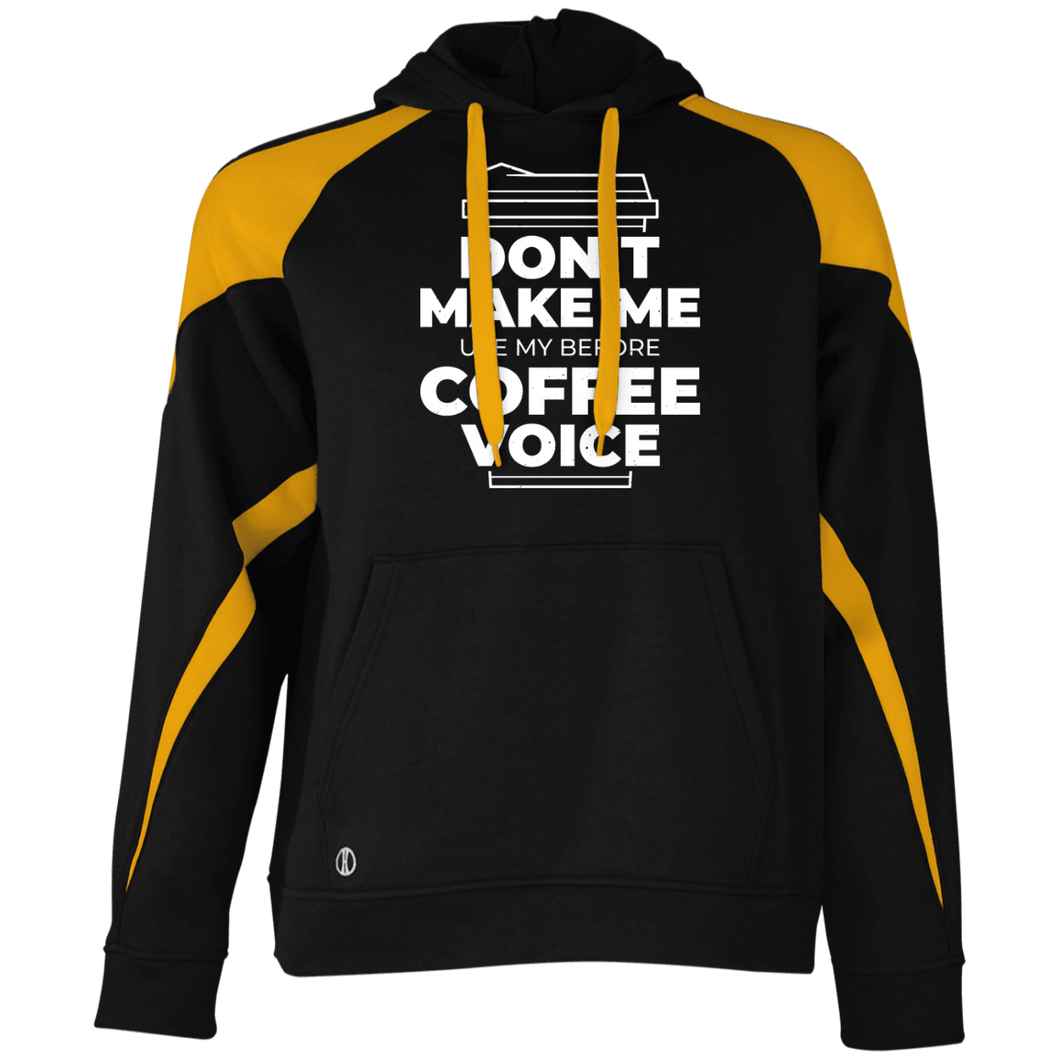 Don't Make Me Use My Before Coffee Voice  Hoodie