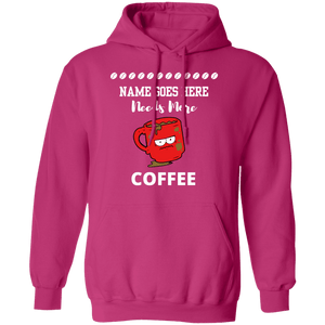 You Need More Coffee Hoodie