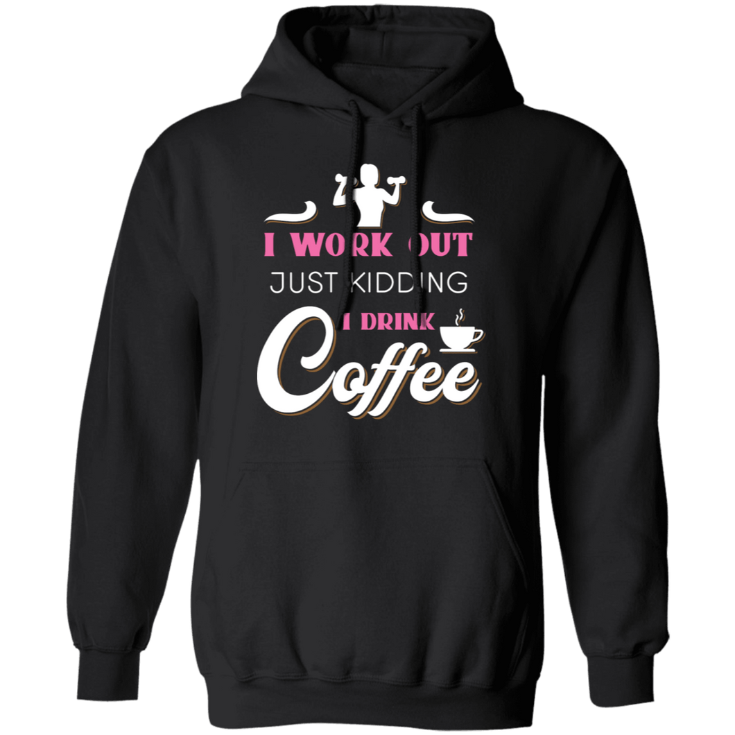 I Work Out Hoodie