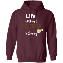 Load image into Gallery viewer, Life without Coffee is Scary Hoodie