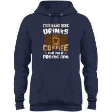 Load image into Gallery viewer, Drink Coffee for Your Protection Pullover Hoodie