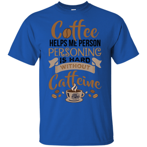 Coffee Helps Personing