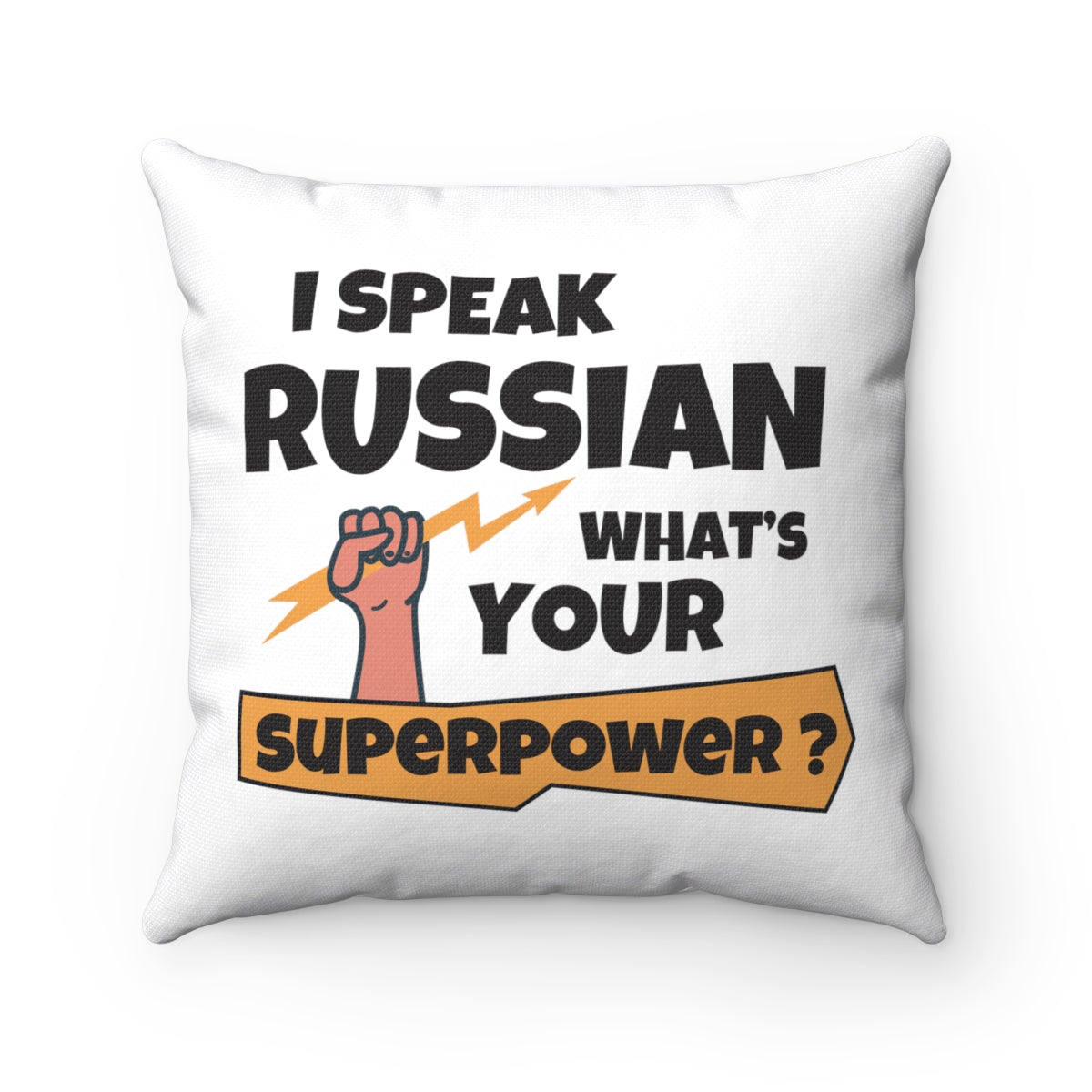 I Speak Russian. What´s Your Superpower?